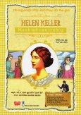 Những Danh Nhân Làm Thay Đổi Thế Giới - Helen Keller - Mạnh Mẽ Can Trường
