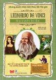 Những Danh Nhân Làm Thay Đổi Thế Giới - Leonardo Da Vinci - Nụ Cười Bí Ẩn
