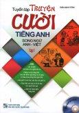 Tuyển Tập Truyện Cười Tiếng Anh - Tập 1 (Song Ngữ - Kèm 1 CD)