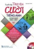Tuyển Tập Truyện Cười Tiếng Anh - Tập 2 (Song Ngữ - Kèm 1 CD)