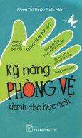 Kỹ Năng Phòng Vệ Dành Cho Học Sinh