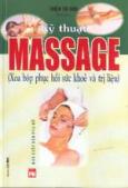 Kỹ thuật massage (Xoa bóp phục hồi sức khoẻ và trị liệu)