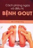 Cách Phòng Ngừa Và Điều Trị Bệnh Gout