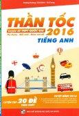 Thần Tốc Luyện Đề THPT Quốc Gia 2016 - Tiếng Anh