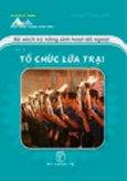 Bộ Sách Kỹ Năng Sinh Hoạt Dã Ngoại - Tập 3: Tổ Chức Lửa Trại