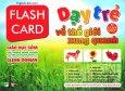 Flash Card - Dạy Trẻ Về Thế Giới Xung Quanh