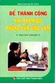 Để Thành Công Khi Tham Dự Phỏng Vấn Việc Làm (Song Ngữ Anh Việt)