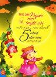 Để Trở Thành Người Mẹ Tuyệt Vời Mỗi Ngày Nên Dành 5 Phút Cho Con Trước Giờ Đi Ngủ (3 - 4 Tuổi)