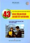 600 Câu Tiếng Anh Thông Dụng Trong Kinh Doanh Thương Mại - 43 Bài Học Tiếng Anh Căn Bản Cho Người Tiếp Thị Và Bán Hàng