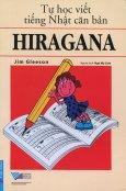 Tự Học Viết Tiếng Nhật Căn Bản - Hiragana (Tái Bản 2016)