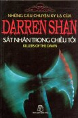 Những Câu Chuyện Kỳ Lạ Của Darren Shan - Tập 9: Sát Nhân Trong Chiều Tối