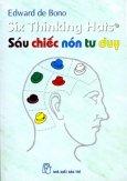 Sáu Chiếc Nón Tư Duy (Six Thinking Hats)