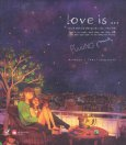 Artbook Love Is...- Bình Yên Và Đáng Yêu Và... Như Thế