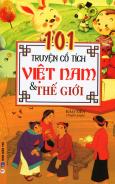 101 Truyện Cổ Tích Việt Nam & Thế Giới