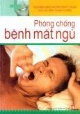Chữa Bệnh Bằng Phương Pháp Tự Nhiên Cho Các Bệnh Thông Thường - Phòng Chống Bệnh Mất Ngủ