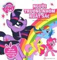 My Little Pony - Người Trưởng Nhóm Xuất Sắc