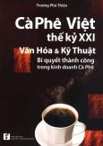 Cà Phê Việt Thế Kỷ XXI - Văn Hóa & Kỹ Thuật