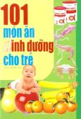 101 Món Ăn Dinh Dưỡng Cho Trẻ
