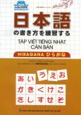 Tập Viết Tiếng Nhật Căn Bản - Hiragana