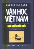 Văn Học Việt Nam - Nơi Miền đất Mới ( Tập 3)