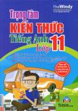 Trọng Tâm Kiến Thức Tiếng Anh Lớp 11 (Kèm 1 CD)