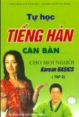 Tự Học Tiếng Hàn Căn Bản Cho Mọi Người - Tập 2 (Dùng Kèm 1 Đĩa CD)