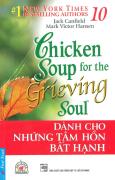 Chicken Soup 10 - Dành Cho Những Tâm Hồn Bất Hạnh - Tái bản 2015