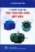 Lý Thuyết Và Bài Tập Tính Toán Sửa Chữa Máy Điện