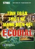 Tính Toán Thiết Kế Mạng Điện Với Ecodial