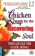 Chicken Soup 12 - Tìm Lại Giá Trị Cuộc Sống (Tái Bản 2015)