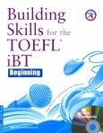 Building Skills For The TOEFL iBT Beginning (Kèm 8 CD) - Tái Bản 2016