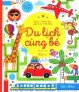 Sách Tương Tác Vừa Học Vừa Chơi - Du Lịch Cùng Bé