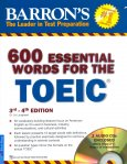 600 Essential Words For The TOEIC 3rd - 4th Edition (Kèm 2 CD) - Tái Bản 2016