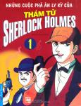 Những Cuộc Phá Án Ly Kỳ Của Thám Tử Sherlock Holmes - Tập 1 (Tái Bản 2015)