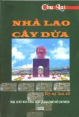 Nhà Lao Cây Dừa (Ký Sự Lịch Sử)