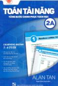 Toán Tài Năng - Từng Bước Chinh Phục Toán Học 2A (Song Ngữ)