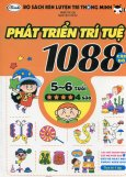 Bộ Sách Rèn Luyện Trí Thông Minh - 1088 Câu Đố Phát Triển Trí Tuệ 5 - 6 Tuổi (Cấp Độ 4 Sao)