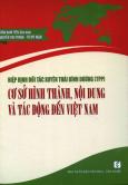 Hiệp Định Đối Tác Xuyên Thái Bình Dương (TPP) - Cơ Sở Hình Thành, Nội Dung Và Tác Động Đến Việt Nam