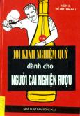 101 Kinh Nghiệm Quý Dành Cho Người Cai Nghiện Rượu