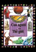 Bộ Sách Thế Giới Diệu Kỳ - Tập 5: Con Người Và Thế Giới