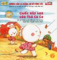 Dạy Kỹ Năng Cho Trẻ 3-6 Tuổi - Chiếc Váy Hoa Của Thỏ Co Co