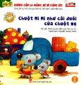 Dạy Kỹ Năng Cho Trẻ 3-6 Tuổi - Chuột Mi Mi Như Cái Đuôi Của Chuột Mẹ