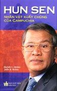 Hun Sen Nhân Vật Xuất Chúng Của Campuchia