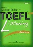 How To Master Skills For The Toefl iBT - Listening Advanced (Dùng Kèm 1 Đĩa MP3)