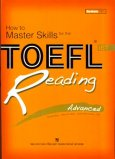 How To Master Skills For The Toefl iBT - Reading Advanced