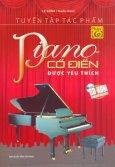 Tuyển Tập Tác Phẩm Piano Cổ Điển Được Yêu Thích - Phần 1 (Tặng Kèm CD) - Tái Bản 2012