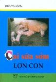 Cai Sữa Sớm Lợn Con