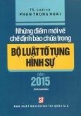 Những Điểm Mới Về Chế Định Bào Chữa Trong Bộ Luật Tố Tụng Hình Sự Năm 2015