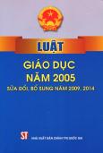 Luật Giáo Dục Năm 2005 (Sửa Đổi, Bổ Sung Năm 2009, 2014)