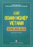 Luật Doanh Nghiệp Việt Nam: Tình Huống - Dẫn Giải - Bình Luận